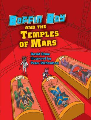 Boffin Boy and the Temples of Mars - Boffin Boy (Paperback)