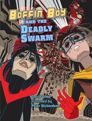 Boffin Boy and the Deadly Swarm - Boffin Boy (Paperback)