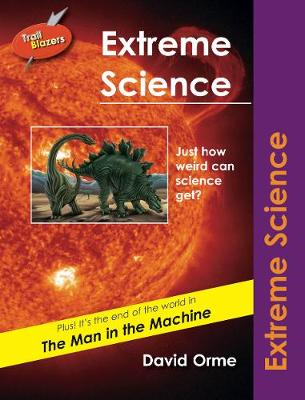Extreme Science: Set Five - Trailblazers (Paperback)