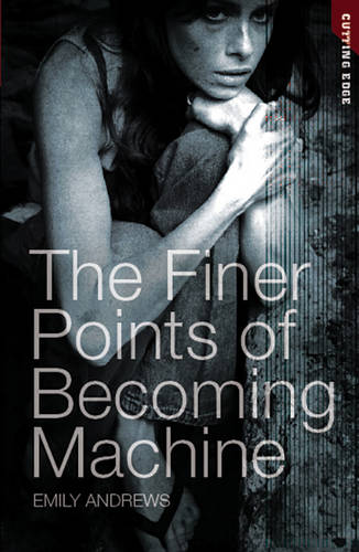 The Finer Points of Becoming Machine - Cutting Edge (Paperback)