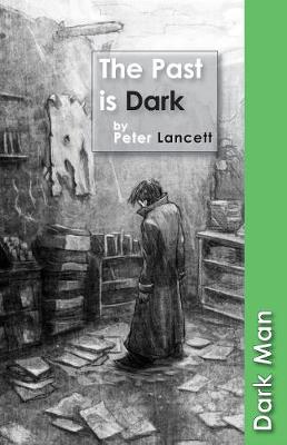 The Past is Dark - Dark Man (Paperback)