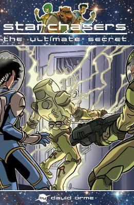 Starchasers and the Ultimate Secret: Set One - Starchasers (Paperback)