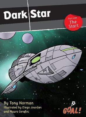 Dark Star Part 1; The Start: Level 4 - Goal! (Paperback)