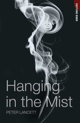 Hanging in the Mist - Cutting Edge (Paperback)