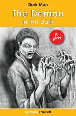 The Demon in the Dark: Dark Man Plays - Dark Man (Paperback)