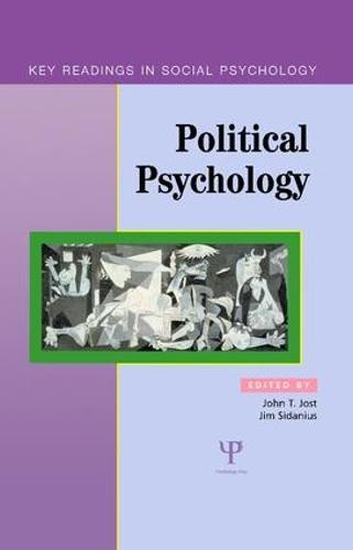 Political Psychology: Key Readings - Key Readings in Social Psychology (Hardback)
