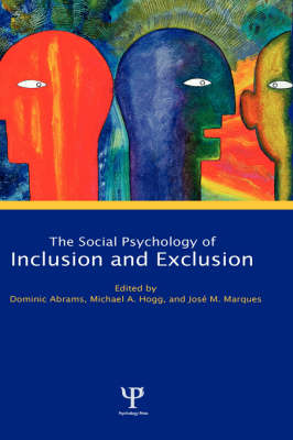 Social Psychology of Inclusion and Exclusion (Hardback)