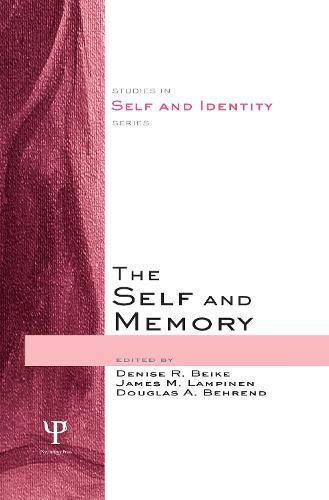 The Self and Memory - Studies in Self and Identity (Hardback)