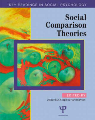 Social Comparison Theories - Key Readings in Social Psychology (Paperback)