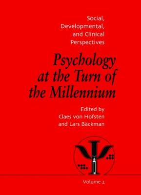 Psychology at the Turn of the Millennium, Volume 2: Social, Developmental and Clinical Perspectives (Hardback)