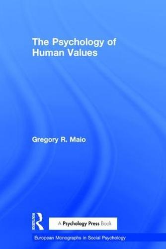 The Psychology of Human Values - European Monographs in Social Psychology (Hardback)