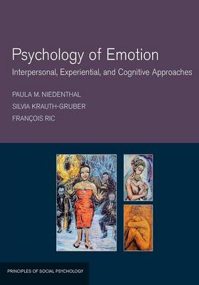 Psychology of Emotion: Interpersonal, Experiential, and Cognitive Approaches (Paperback)