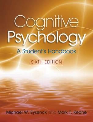 Cognitive Psychology: A Student's Handbook (Paperback)