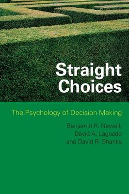 Straight Choices: The Psychology of Decision Making (Paperback)