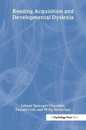 Reading Acquisition and Developmental Dyslexia - Essays in Developmental Psychology (Hardback)
