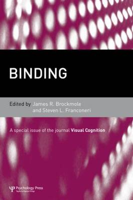 Binding: A Special Issue of Visual Cognition - Special Issues of Visual Cognition (Hardback)