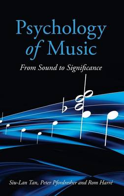 Psychology of Music: From Sound to Significance (Hardback)