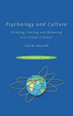 Psychology and Culture: Thinking, Feeling and Behaving in a Global Context (Hardback)