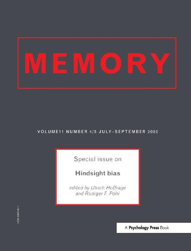Hindsight Bias: A Special Issue of Memory - Special Issues of Memory (Paperback)