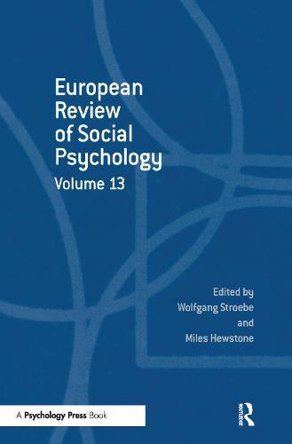 European Review of Social Psychology: Volume 13 - Special Issues of the European Review of Social Psychology (Hardback)