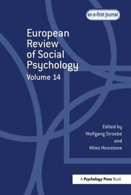 European Review of Social Psychology: Volume 14 (Hardback)