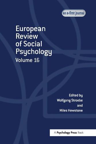 European Review of Social Psychology: Volume 16 (Hardback)
