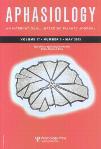 32nd Annual Clinical Aphasiology Conference: A Special Issue of Aphasiology - Special Issues of Aphasiology (Paperback)
