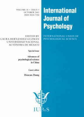 Advances of Psychological Science in China: A Special Issue of the International Journal of Psychology - Special Issues of the International Journal of Psychology (Paperback)