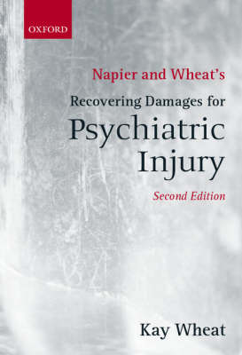 Napier and Wheat's Recovering Damages for Psychiatric Injury (Paperback)