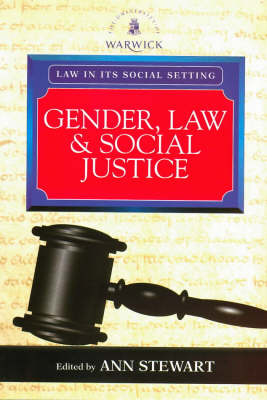 Gender, Law and Social Justice: International Perspectives - Law in its Social Setting (Paperback)