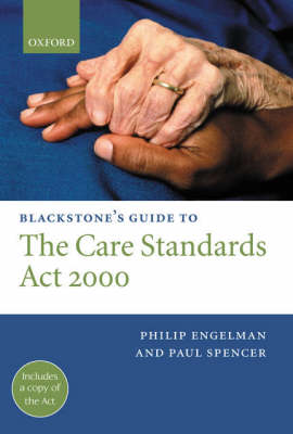 Blackstone's Guide to the Care Standards Act 2000 - Blackstone's Guide (Paperback)