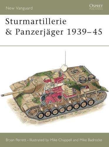 Sturmartillerie and Panzerjager - Osprey New Vanguard S. No.34 (Paperback)