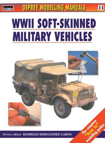 Soft Skinned Military Vehicles 11 (Paperback)