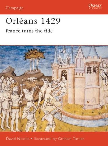 Orleans 1429 - Osprey Campaign S. 94 (Paperback)