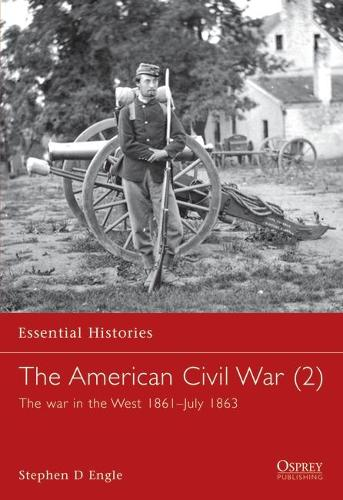 The American Civil War: War in the West 1861-July 1863 v. 3 (Paperback)