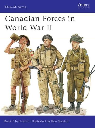 Canadian Forces in World War II - Men-at-Arms No. 359 (Paperback)