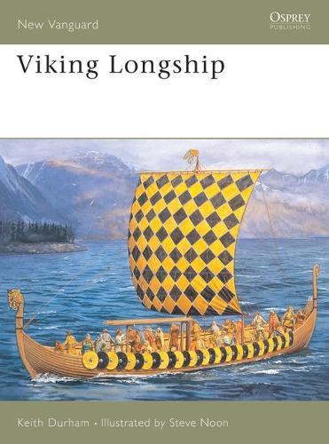 Viking Longship - Osprey New Vanguard S. No.47 (Paperback)