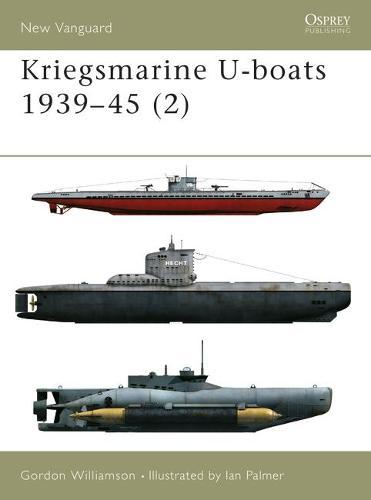 Kriegsmarine U-boats 1939-45 (2) - New Vanguard (Paperback)