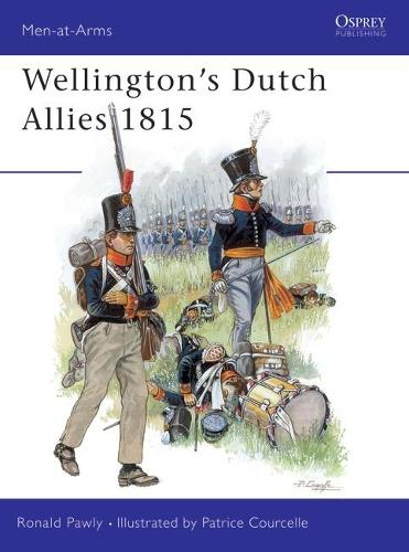 Wellington's Dutch Allies 1815 - Men-at-Arms No. 371 (Paperback)