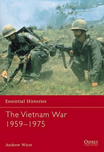 The Vietnam War 1956-1975 - Essential Histories (Paperback)