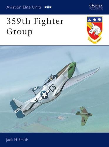 359th Fighter Group - Aviation Elite Units No. 10 (Paperback)
