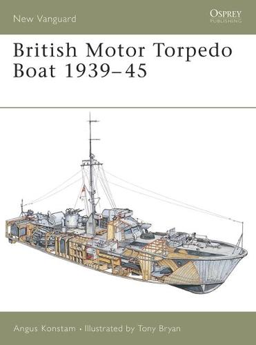 British Motor Torpedo Boat 1939-45 - New Vanguard No. 74 (Paperback)
