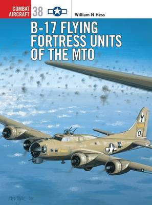 B-17 Flying Fortress of the MTO - Osprey Combat Aircraft No. 38 (Paperback)