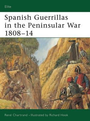 Spanish Guerrilla in the Peninsular War - Elite 108 (Paperback)