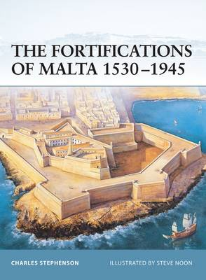 The Fortifications of Malta 1530-1945 - Fortress 16 (Paperback)