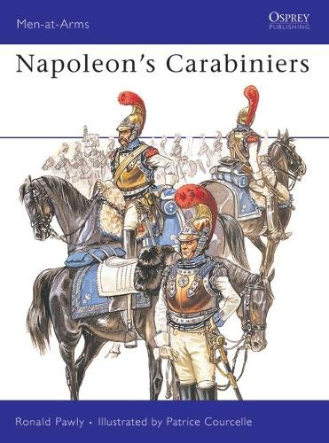 Napoleon's Carabiniers - Men-at-Arms 405 (Paperback)