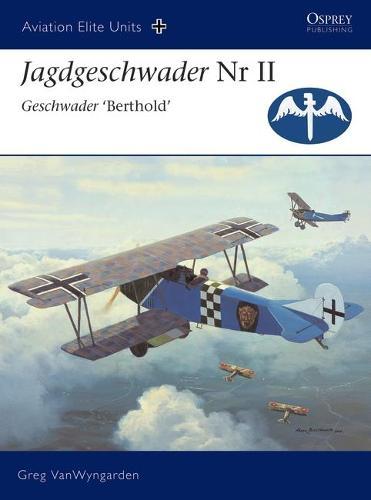 Jagdgeschwader II Geschwader 'berthold' - Aviation Elite Units (Paperback)