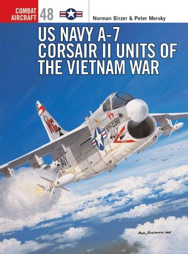 US Navy A-7 Corsair II Units of the Vietnam War - Combat Aircraft No. 48 (Paperback)
