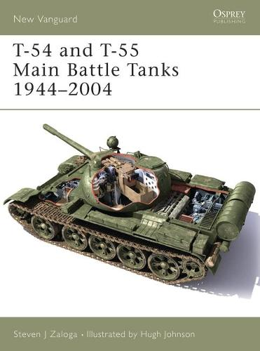 T-54 and T-55 Main Battle Tanks 1958-2004 - New Vanguard No. 102 (Paperback)