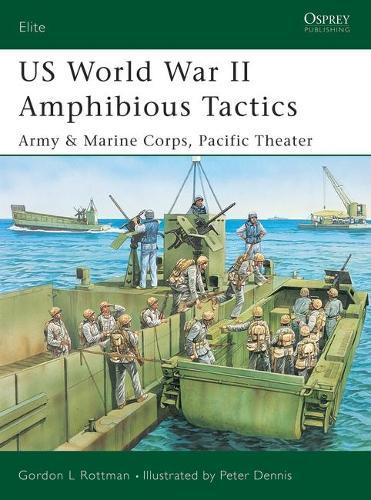 US Amphibious Tactics, Pacific 1942-45 - Elite No. 117 (Paperback)